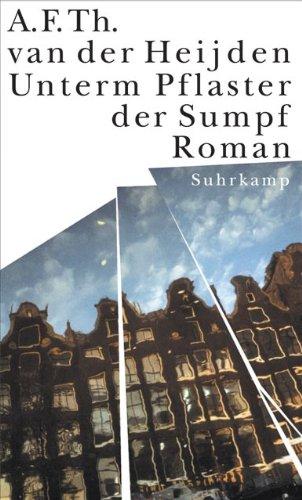 Die zahnlose Zeit: Band 3.2: Unterm Pflaster der Sumpf. Roman