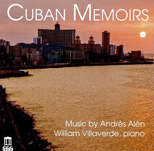 Alen: Cuban Memoirs [William Villaverde] [Delos: DE 3535]