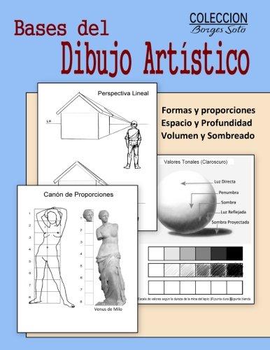 Bases del Dibujo Artistico: Desarrollo de la Conciencia Estetica: Volume 4 (Coleccion Borges Soto)