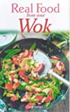 Real Food from Your Wok