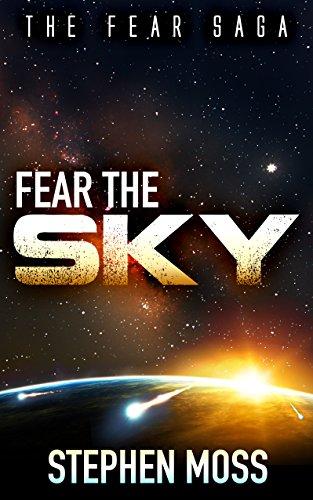 Fear the Sky (The Fear Saga Book 1)