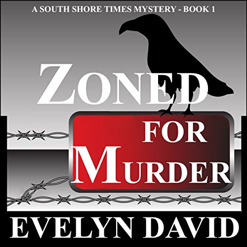 Zoned for Murder: Sound Shore Times Mystery, Book 1 audiobook cover art