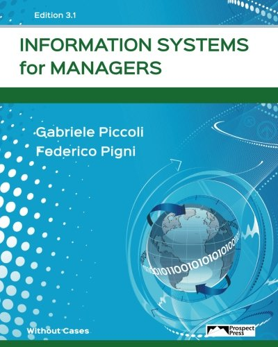 Information Systems for Managers (Without Cases) Edition 3.0