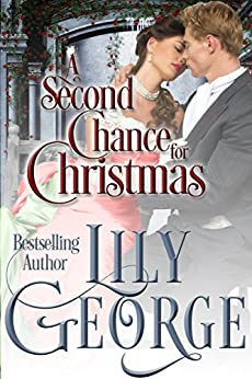 A Second Chance for Christmas by [Lily George, Lily Smith]