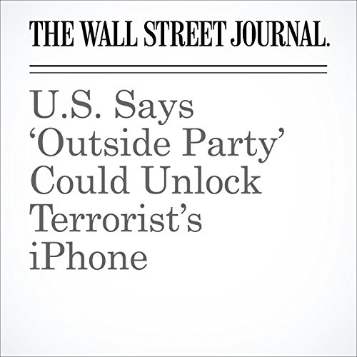 U.S. Says 'Outside Party' Could Unlock Terrorist's iPhone cover art