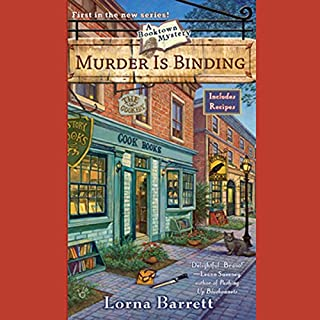 Murder Is Binding     A Booktown Mystery              By:                                                                                                                                 Lorna Barrett                               Narrated by:                                                                                                                                 Cassandra Campbell                      Length: 8 hrs and 33 mins     641 ratings     Overall 4.0