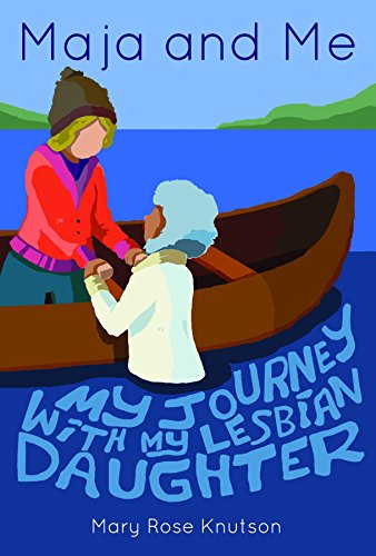 Maja and Me: My Journey with My Lesbian Daughter