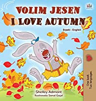 I Love Autumn (Serbian English Bilingual Children's Book - Latin alphabet)