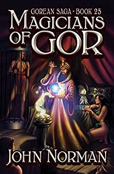 Magicians of Gor (Gorean Saga Book 25) by [John Norman]