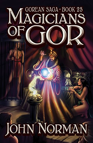Magicians of Gor (Gorean Saga Book 25) by [John Norman]