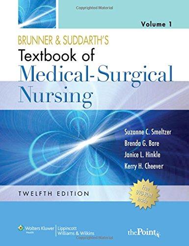 Brunner & Suddarth's Textbook of Medical-Surgical...