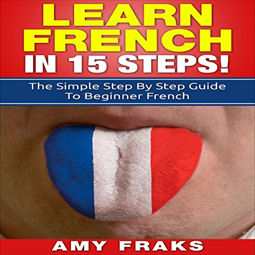 Learn French in 15 Steps  By  cover art
