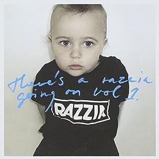 Vol. 1-Razzia There's a Razzia