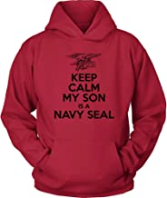 Navy Hoodie - Keep Calm My Son is a Navy Seal - US Navy Mother Hoodie - Navy Seal Dad Shirt - My Son is a Sailor