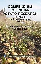 Compendium of Indian Potato Research 1992-2011: a Bibliography Vol 3