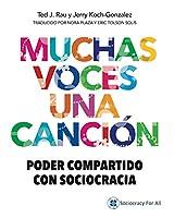 Muchas Voces Una Canción: Poder Compartido Con Sociocracia