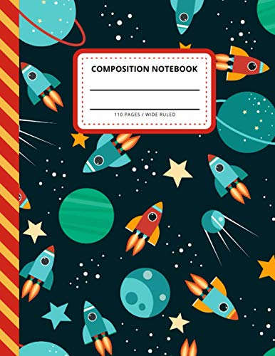 Composition Notebook: Planet Rocket Star Pattern - Outer Space Theme /Wide Ruled Notebook Paper for Kids / Large Writing Journal for Homework - Notes ... / Back to School for Boys Girls Children