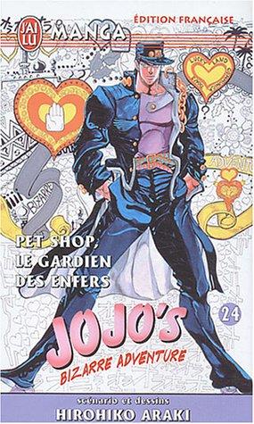 Jojo's Bizarre Adventure, tome 24 : Pet Shop, le gardien des enfers
