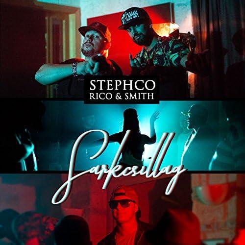 Stephco feat. Rico & スミス