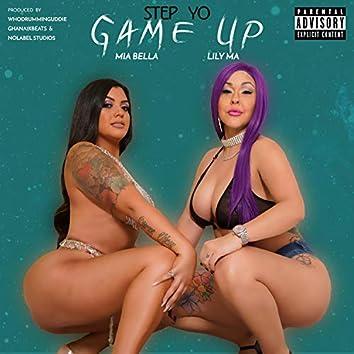 Step Yo Game Up