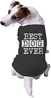 Dog Best Dog Ever Funny Animal Lovers Jacket for Pets Dog Shirt