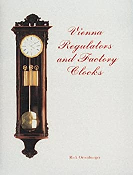 Vienna Regulators and Factory Clocks