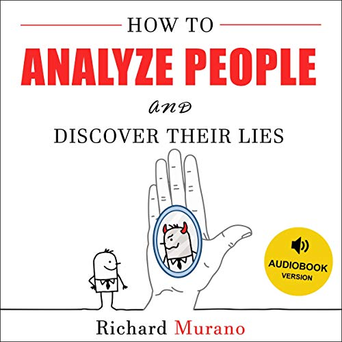 How to Analyze People and Discover Their Lies cover art