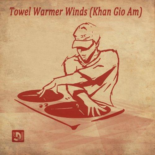 Towel Warmer Winds (Khan Gio Am)