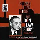 Honky Tonk Song: The Don Law Story 1956-1962