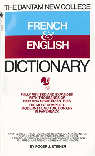The Bantam New College French & English Dictionary: Dictionnaire Anglais Et Francais (Bantam New College Dictionary Series)