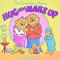 The Berenstain Bears Hug and Make Up