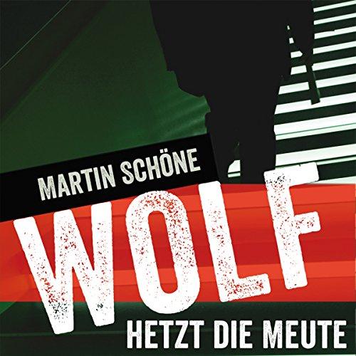 Wolf hetzt die Meute Titelbild