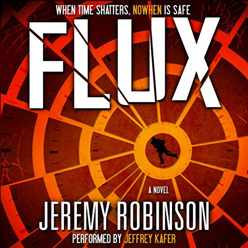 Flux                   By:                                                                                                                                 Jeremy Robinson                               Narrated by:                                                                                                                                 Jeffrey Kafer                      Length: 10 hrs and 55 mins     35 ratings     Overall 4.8