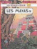 Les voyages d'Alix - Les Mayas : Tome 1