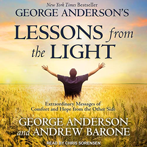 George Anderson's Lessons from the Light Audiobook By George Anderson,                                                                                        Andrew Barone cover art