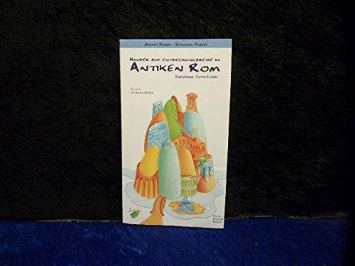 Bambini alla scoperta di Roma antica. Ediz. tedesca: 1 (I bambini alla scoperta di...)