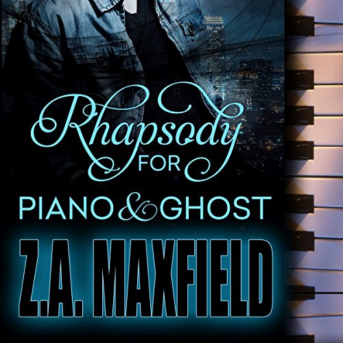 Rhapsody for Piano and Ghost audiobook cover art