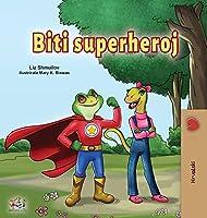 Being a Superhero (Croatian Children's Book) (Croatian Bedtime Collection)