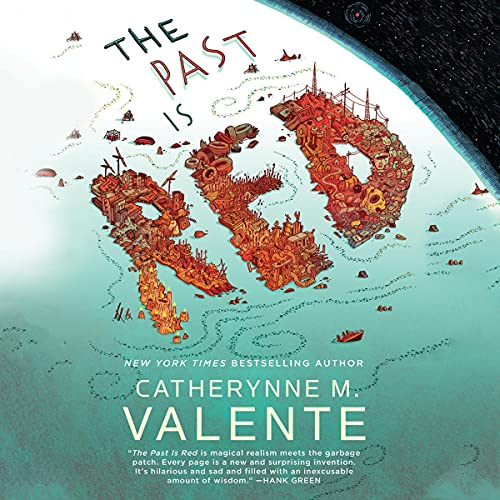 The Past Is Red Audiobook By Catherynne M. Valente cover art