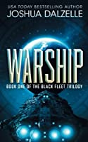 Warship (Black Fleet Trilogy)