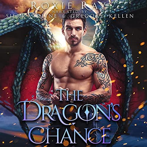 The Dragon's Chance: A Dragon Shifter Romance cover art