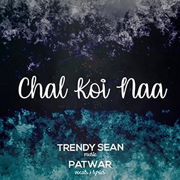 Chal Koi Naa (feat. Patwar)