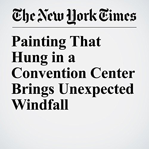 Painting That Hung in a Convention Center Brings Unexpected Windfall copertina