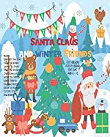 Santa Claus And Winter Friends: Unleash Your Child's Creativity With These Fun Games & Puzzles, Christmas Holiday Activity Book For Children Age 6-12