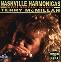 With Special Guest Terry Mcmillan by Nashville Harmonicas (2013-01-01)