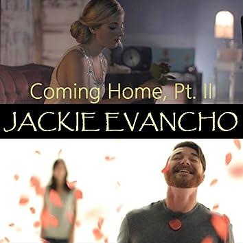 Coming Home, Pt. II