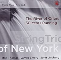 River of Orion by String Trio of New York