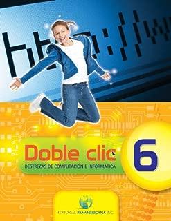 DOBLE CLIC - GRADO 6 (Destrezas de computación e informática)