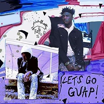 Let's Go Guap