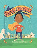 Super George and the Invisible Shield